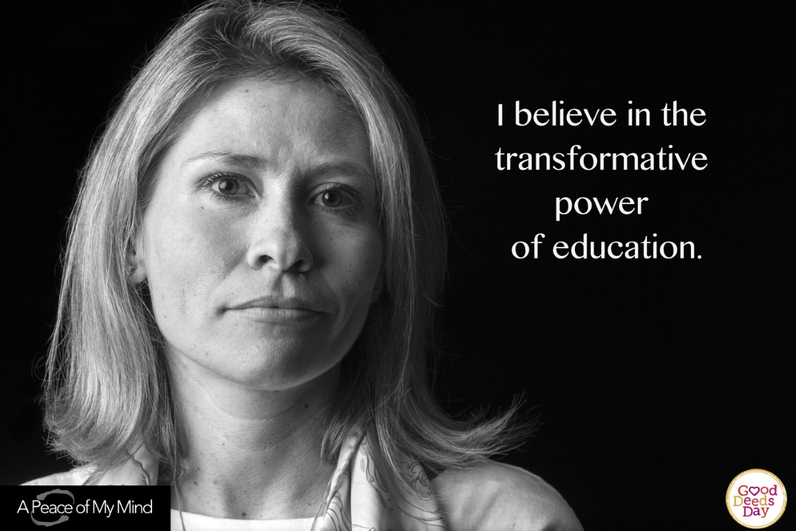 I believe in the trans-formative power of education.