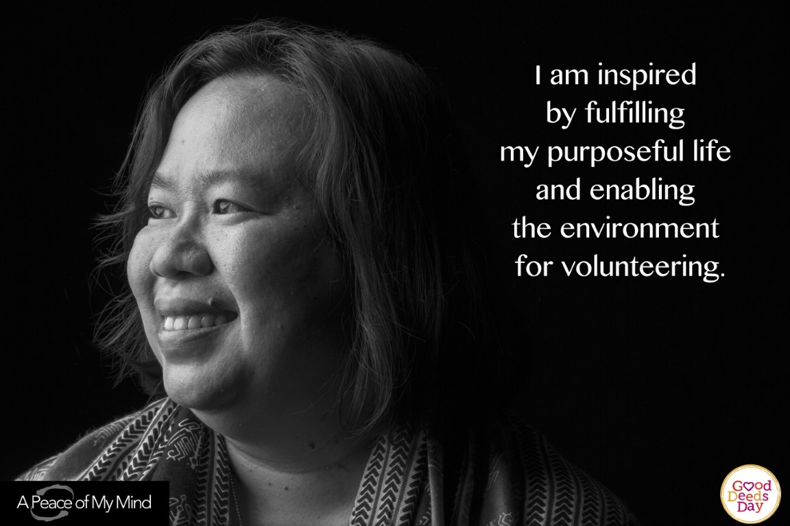I am inspired by fulfilling my purposeful life and enabling the environment for volunteering.