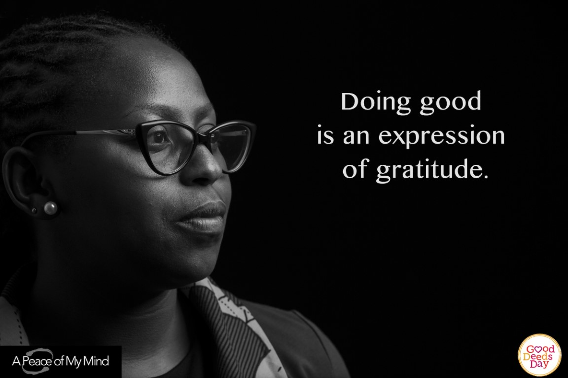 Doing good is an expression of gratitude.