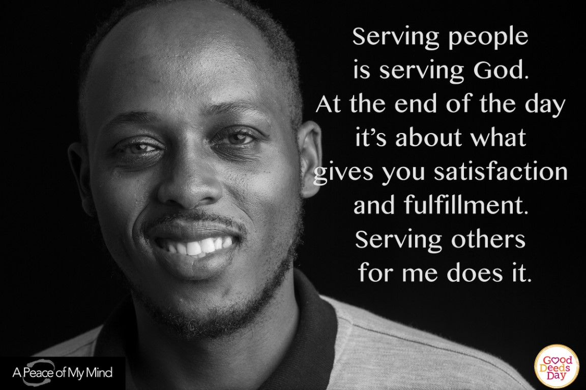 Serving people is serving God. At the end of the day it's about what gives you satisfaction and fulfillment. Serving others for me does it.