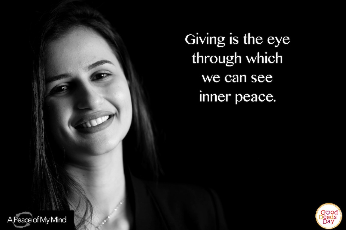 Giving is the eye through which we can see inner peace.
