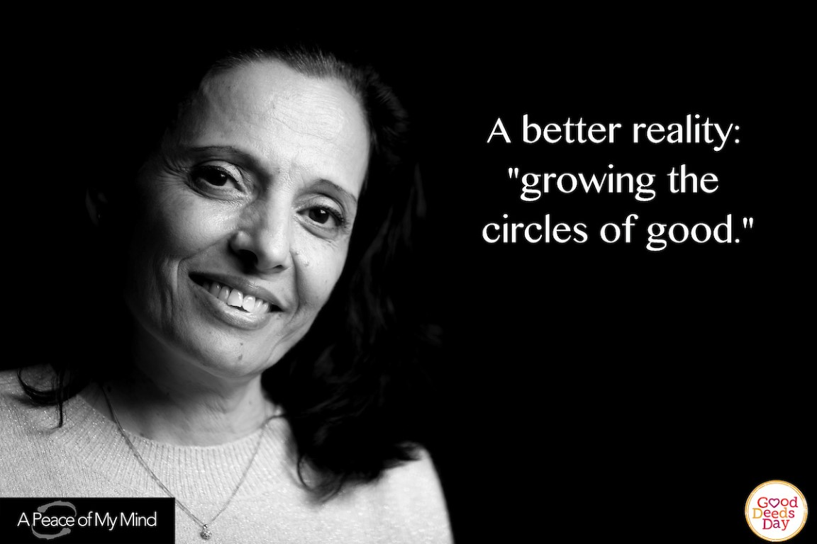 "A better reality: ""growing the circles of good."""